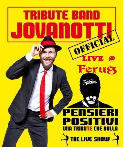 """Jovanotti Special Tribute live con i """"Pensieri Positivi"""" - Una TribuTe che Balla"""