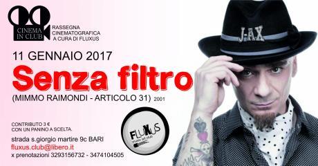 CINEFORUM  Senza Filtro // Articolo 31 - J-AX @Fluxus