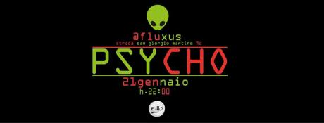 ►►►►►►◄ PSYCHO ►►►►►►◄  ▂ ▃ ▄▅Psychedelic Fluo Party▅ ▄ ▃ ▂