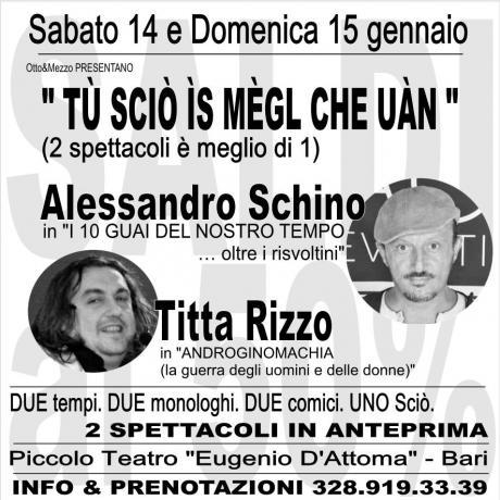 TÚ SCIÒ ÌS MÉGL CHE UÀN (il cabaret di Alessandro Schino e Titta Rizzo)