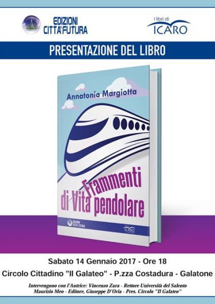 Presentazione del libro 'Frammenti di vita pendolare' di Annantonia Margiotta