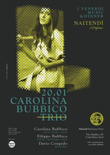Carolina Bubbico Trio / I venerdì Music & Dinner al Naitendi