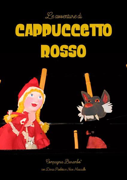 """LE AVVENTURE DI CAPPUCCETTO ROSSO - """"Il Posto delle Favole"""""""