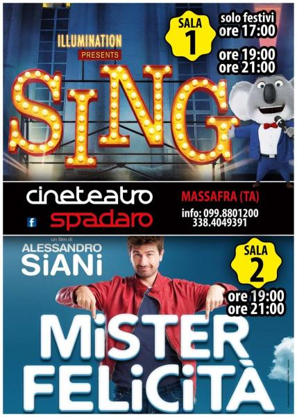 (Sala 1) Sing    (Sala 2) Mister Felicità