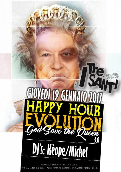 HAPPY HOUR EVOLUTION 3.0..God Save The Queen