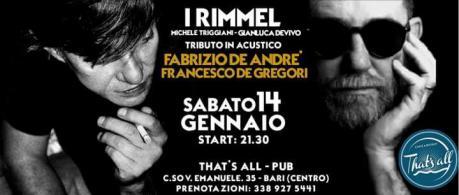 I Rimmel: Speciale Omaggio a Fabrizio De Andre' & Francesco De Gregori al That's all Pub (Bari)