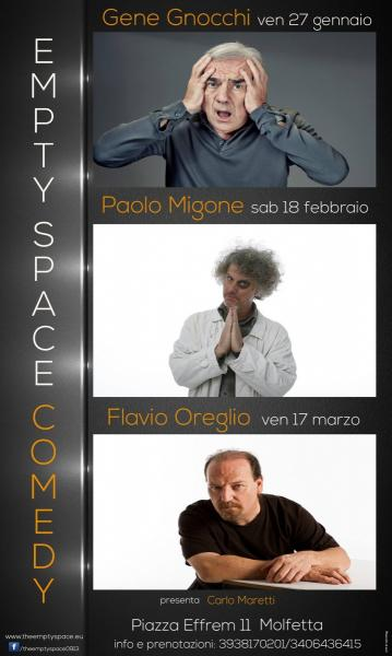 Empty Space Comedy con Gene Gnocchi, Paolo Migone, Flavio Oreglio