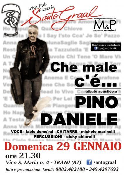 Che male c'è - tributo acustico a Pino Daniele al Santo Graal