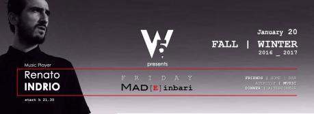 W|5? feat. Renato INDRIO presents MAD[e] in Bari | Jan 20th