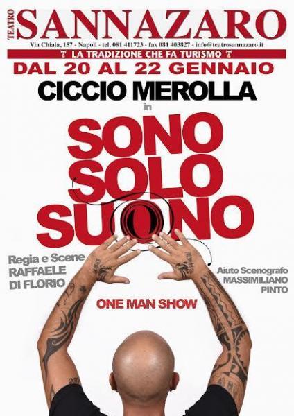 Ciccio Merolla debutta con il suo one man show al Sannazaro e tutto suona in Sono Solo Suono