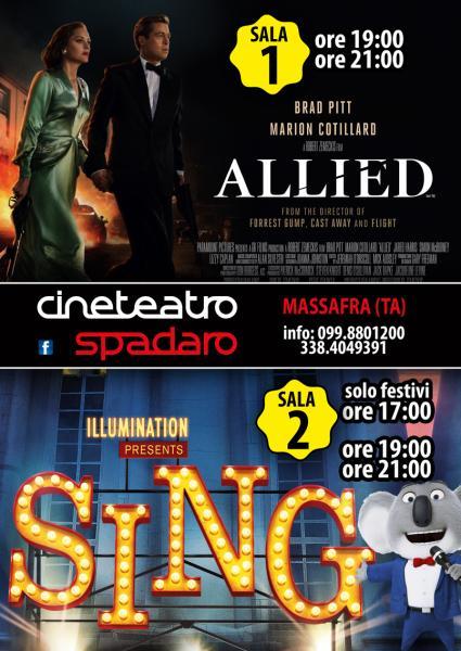 Allied (Sala 1)  Sing (Sala 2)