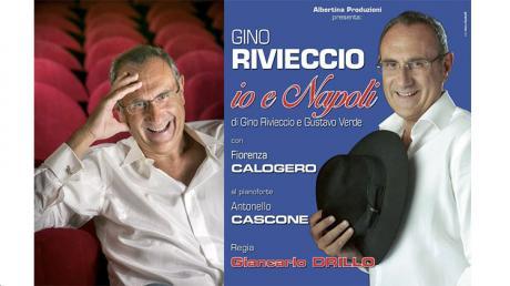 Gino Rivieccio in Io e Napoli