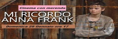Mi ricordo Anna Frank (Cinema con merenda)