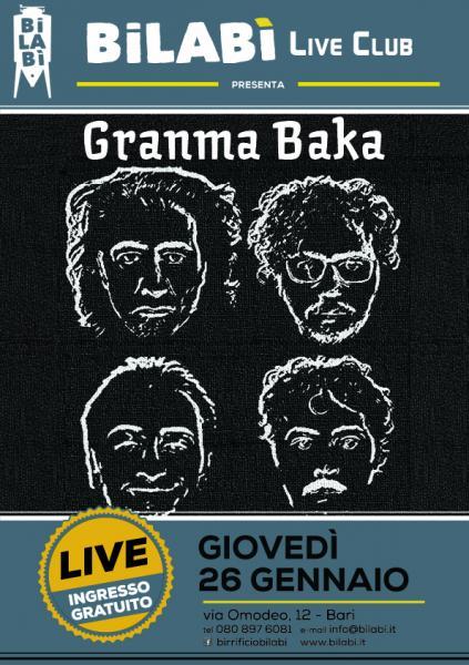 Bilabì Live Club - Granma Baka