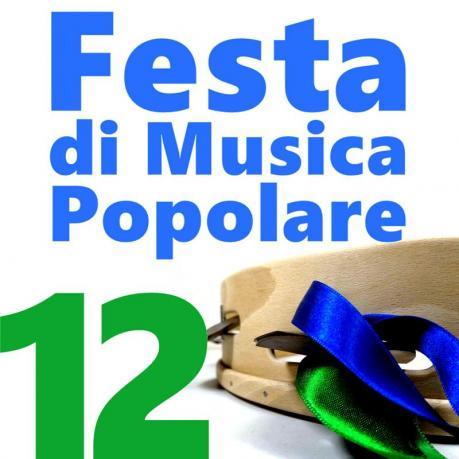 Festa di Musica Popolare - XII edizione