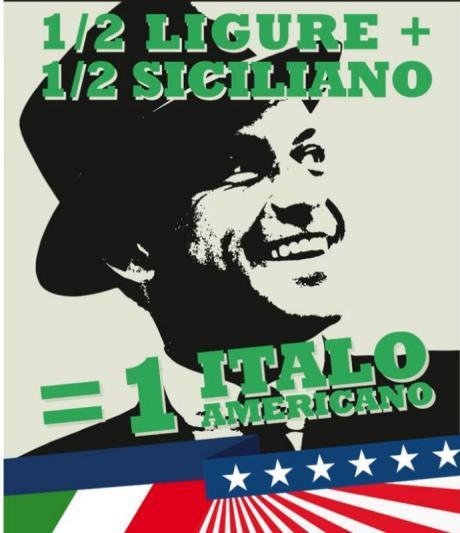 """½ Ligure ½ Siciliano = 1 Italo Americano """"omaggio"""" a Frank Sinatra"""