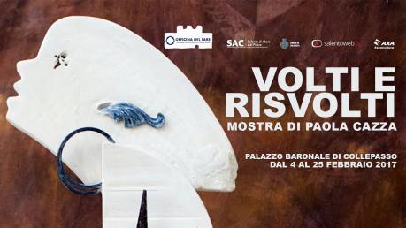 Volti e Risvolti di Paola Cazza al Palazzo di Collepasso