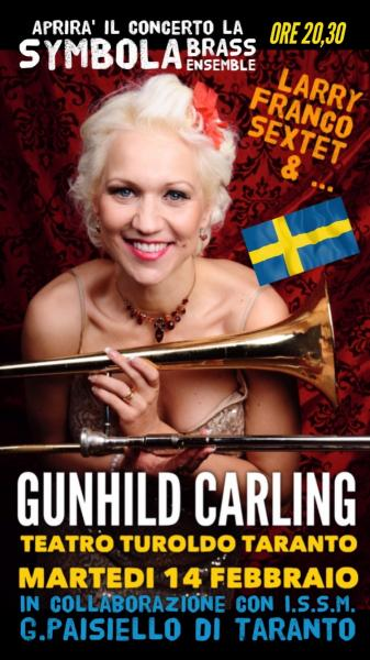 GUNHILD CARLING & LARRY FRANCO SEXTET feat. SYMBOLA BRASS ENSEMBLE