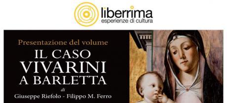 Presentazione del volume IL CASO VIVARINI A BARLETTA