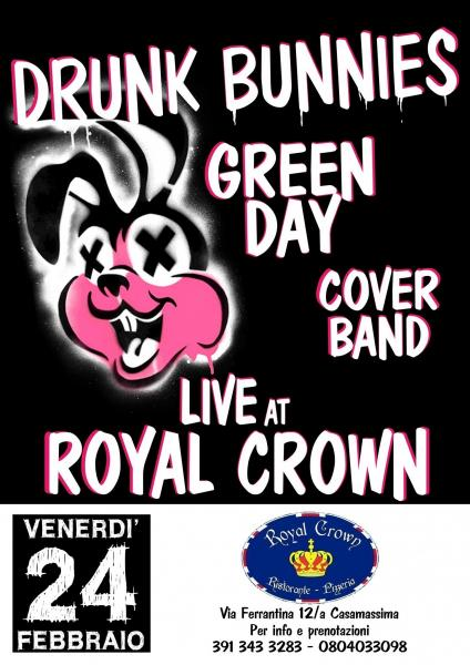 Drunk Bunnies Green Day Cover - Live Royal Crown