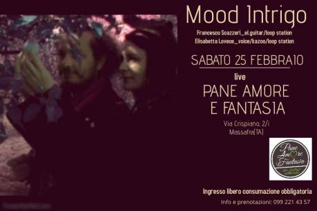 Mood Intrigo live Pane Amore e Fantasia Bio Bistrot Culturale