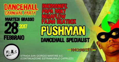 Dancehall // Carnival Party Martedì Grasso