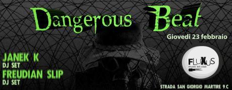 DANGEROUS BEAT /// FLUXUS CLUB ///