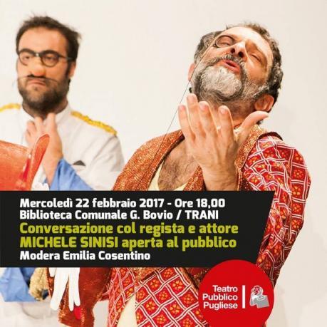 """Stagione Teatrale, Domani lo Spettacolo """"Miseria e Nobilta'"""" Tre Ore Prima Incontro con Michele Sinisi in Biblioteca"""