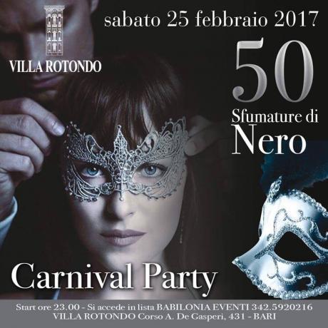 Sabato 25 Febbraio @Villa Rotondo Carnival Party 50 Sfumature di Nero si accede in lista Babilonia Eventi