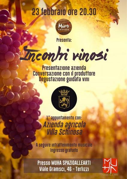 """""""Incontri Vinosi cap. 1"""" - degustazione guidata dei vini Villa Schinosa"""