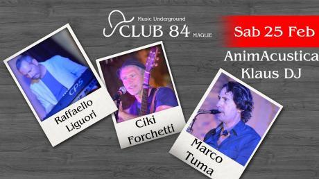 Animacustica live al Club 84 di Maglie