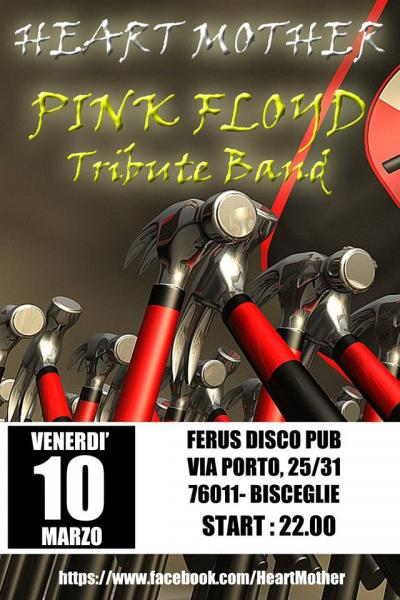 """PINK FLOYD Tribute live con gli """" Heart Mother """""""
