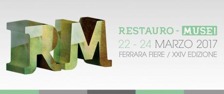 RESTAURO-MUSEI – XXIV Edizione – 22/24 Marzo – Ferrara Fiere