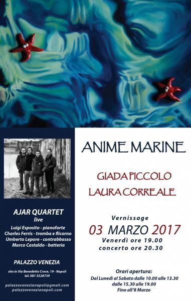 Anime marine-mostra d'arte+concerto Ajar Quartet