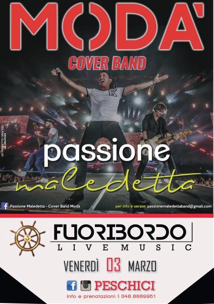 Passione Maledetta - Cover Band Modà live Fuoribordo Peschici (FG)