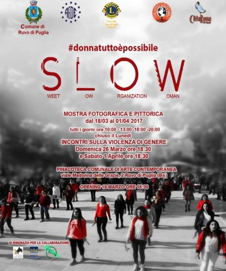 """SLOW""#donnatuttoèpossibile"