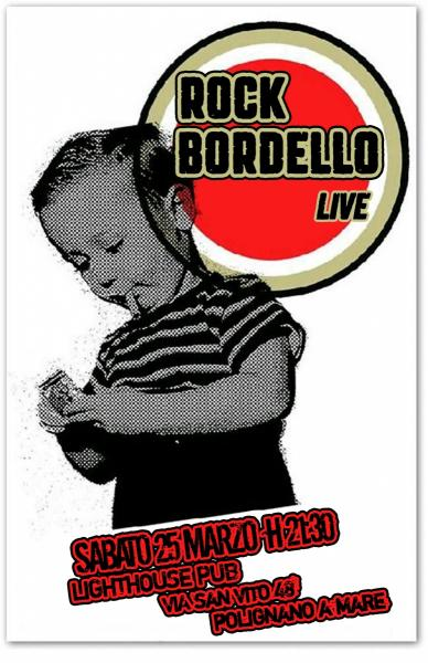 Rock Bordello Live Concert - Lighthouse Pub di Polignano a Mare