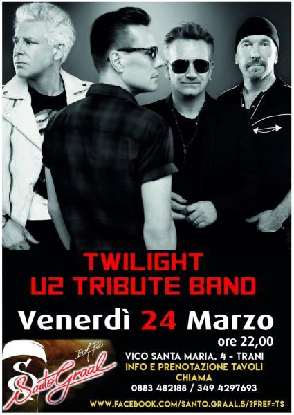 Twilight - U2 Tribute Band at Santo Graal