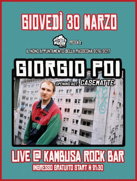 "Dirockato Winter presenta:""Giorgio poi live at Kambusa Rock Bar/opening act: Casematte"""