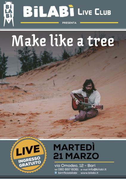 Bilabì Live Club - Make Like A Tree