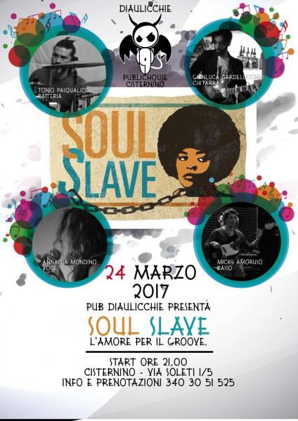 live pub Diaulicchie: Soul Slave