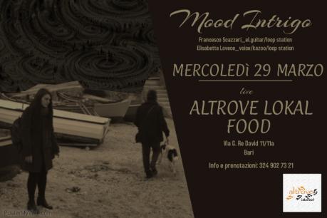 Mood Intrigo live Altrove Lokal Food