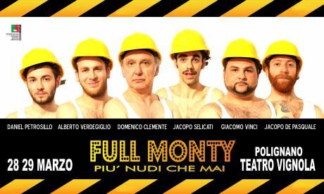 FULL MONTY PIU' NUDI CHE MAI una produzione Allegra Brigata  regia Paolo Morga