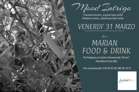 Mood Intrigo live Marian Food & Drink