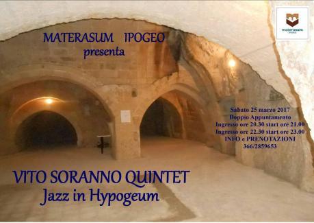 Materasum Ipogeo - Jazz in Hypogeum con il Vito Soranno Quintet