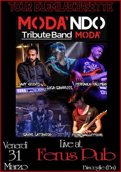 """MODA' tribute live at FERUS con i """" MODA'NDO """""""