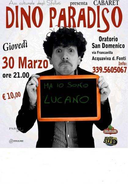 "cabaret - Dino Paradiso... ""ma io sono lucano"""