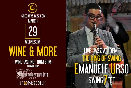 Wine &  More...Emanuele Urso - The King of Swing
