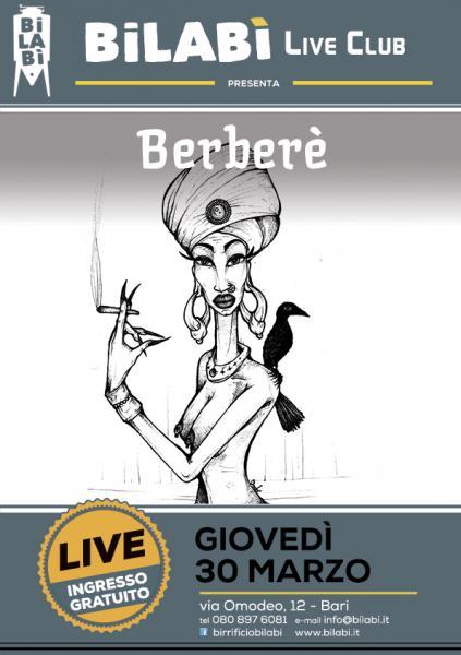 Bilabì Live Club - Berberè