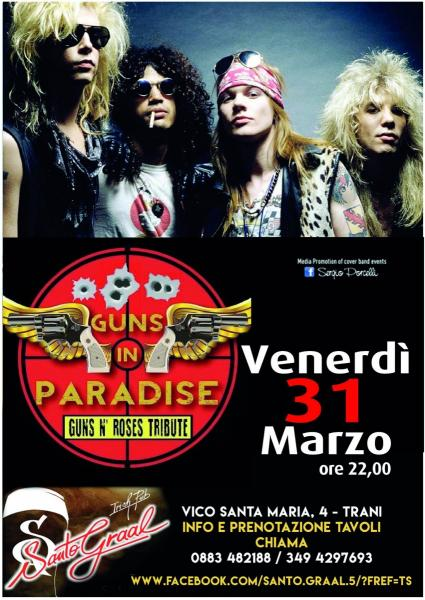 GUNS in Paradise - Tribut band Guns n' Roses at Santo Graal